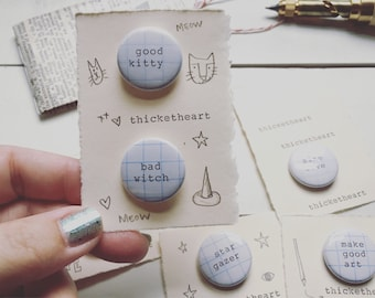 Good Kitty & Bad Witch buttons