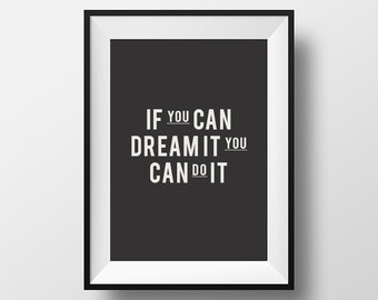 inspirational frames for office. If You Can Dream It Do It, Quote, Inspirational Quote Print, Office Poster, Motivational Gift For Friends Frames C