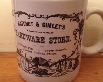 Hatchet & Gimlet's Hardware Store Coffee Mug. Made in Japan