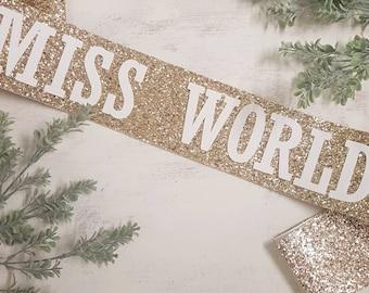 Miss World gold glitter sash - Bachelorette Sash Miss World - Miss World Birthday Glitter Sash -hen party gold glitter sash