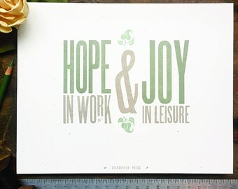 Hope in Work, Joy in Leisure letterpress print