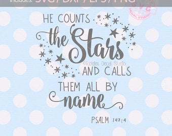 He counts the stars and calls them all by name SVG File/ Bible verse DXF/ EPS/ png/ Vinyl Cutter clip art/ Silhouette/ Cricut -tds317