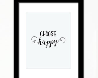 choose happy inspirational print