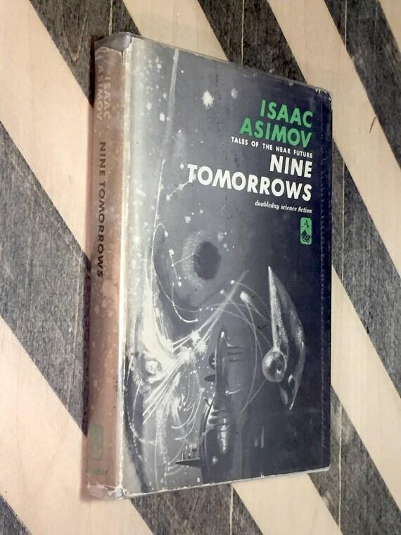 Nine Tomorrows by Isaac Asimov (1959) hardcover book