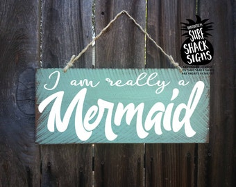 mermaid, mermaid decor, mermaid sign, mermaid decoration, mermaid gift, mermaid wall decor, I am really a mermaid, mermaid saying, 334