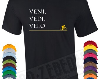 Bicycle T Shirt Gift | Veni Vedi Velo | Means I came, I saw, I ride | Free Delivery to UK Customers | Various Colours Available
