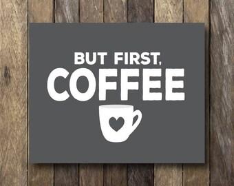 First Coffee Printable - Coffee Kitchen Art