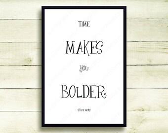 Stevie Nicks Fleetwood Mac Landslide Lyrics Quote Poster Time Makes You Bolder Motivational Inspirational Wall Art Decor Typography 5064
