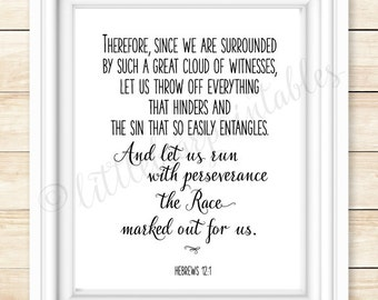Printable verse, Surrounded by a cloud of witnesses, Run the race, Hebrews 12:1, encouraging words, gift for friend, christian poster
