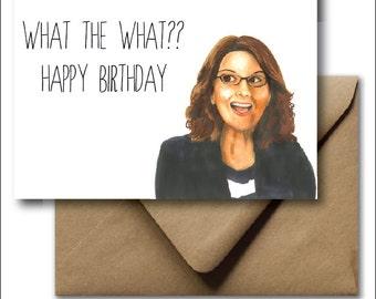 Greeting Card Birthday Card Liz Lemon 30 Rock Tina Fey Happy Birthday Hand Drawn Illustration