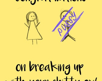 Congratulations on the Break-Up