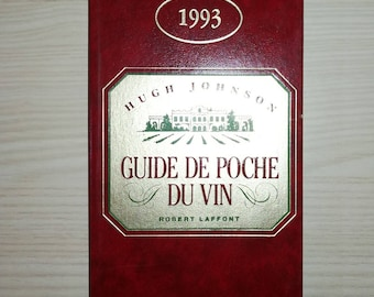 Vintage World Wines, French, World Wines Wine Pocket Guide 1993 - Hugh Johnson