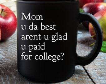 Mother's Day Gift Idea - mom u da best funny mug coffee or tea cup