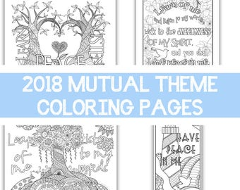 """Package of all four - 2018 Mutual Theme Coloring Pages 8.5""""x11"""", Learn of me listen to my words have peace in me"""