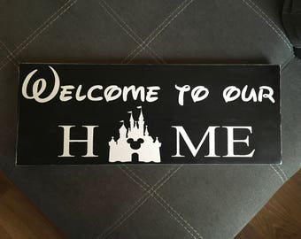 Hand painted Disney Welcome to our Home sign with Castle and Mickey Ears, completely customizable