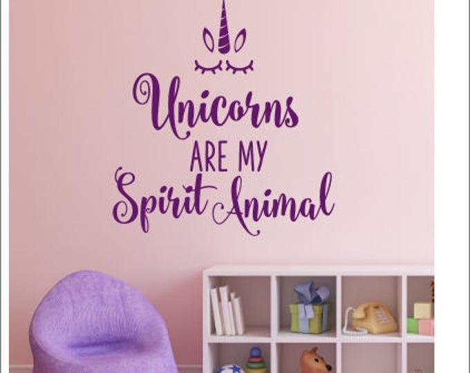 Unicorn Wall Decal Are My Spirit Animal Wall Decor Girls Unicorn Bedroom Nursery Vinyl Wall Decal Unicorn Trendy Wall Lettering