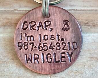 Pet Accessories - Dog Tags - Pet ID - Cat Tag - Collar Tag - Pets - Pet Tag - Metal ID - Custom ID Tag - Crap, i'm lost. - Simple