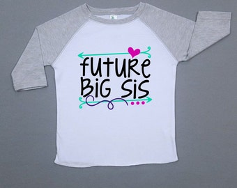 Big Sibling Announcement - Future Big Sister - Pregnancy Announcement - Big Sister Shirt - Pregnency Reveal - Going to be Big Sister