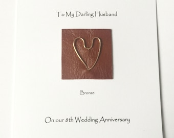 8th Wedding Anniversary Card Bronze Anniversary Leather Bronze Heart Husband Wife Him Her Fancy Handmade Cards made in UK