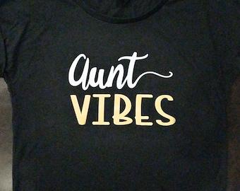 Aunt Vibes Tee
