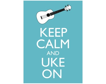 "Keep Calm and Uke On 5x7 Ukulele Wall Art Poster Print You choose colour Poster Print 5x7"" Ukulele player gift"