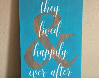 And they lived happily ever after sign - & they lived happily ever after sign - Happily Ever After Sign - Wedding Sign - Wedding Gift