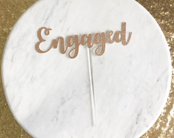 Engaged cake topper, engagement party cake topper, engagement party decor, glitter cake topper