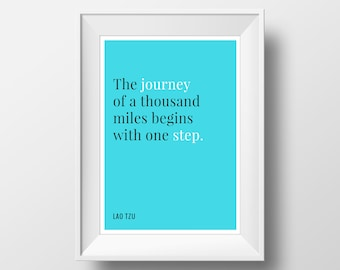 "The Journey of a Thousand Miles Begins With One Step - 8 x 10"" Digital Art Print - Printable Decor - Lao Tzu Quote - Instant Download"