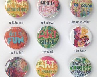 Fun Artist Pin Back Button Flair, choose from 9 designs, 1.25 in, by Jenlo