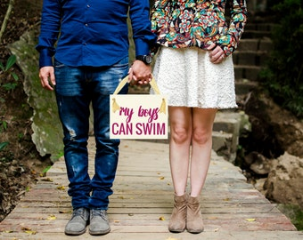 "Funny Baby Announcement Sign ""My Boys Can Swim"" Pregnancy Reveal Maternity Shoot Daddy Picture Hanging Banner Handmade in USA 1213 BB"