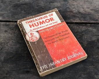Thesaurus of Humor Book Vintage Distressed Paperback The Infantry Journal Joke Book Speech Writing