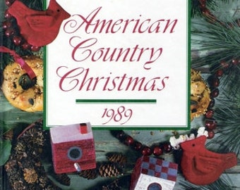 SALE - American Country Christmas - From Oxmoor House - 1989 - 3.75 Dollars