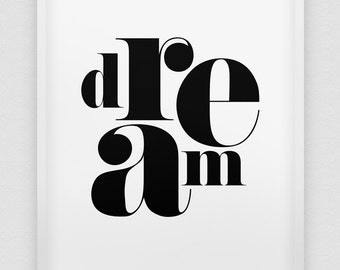 DREAM print // black and white print // modern home decor // typographic wall art  // dream poster // inspirational print