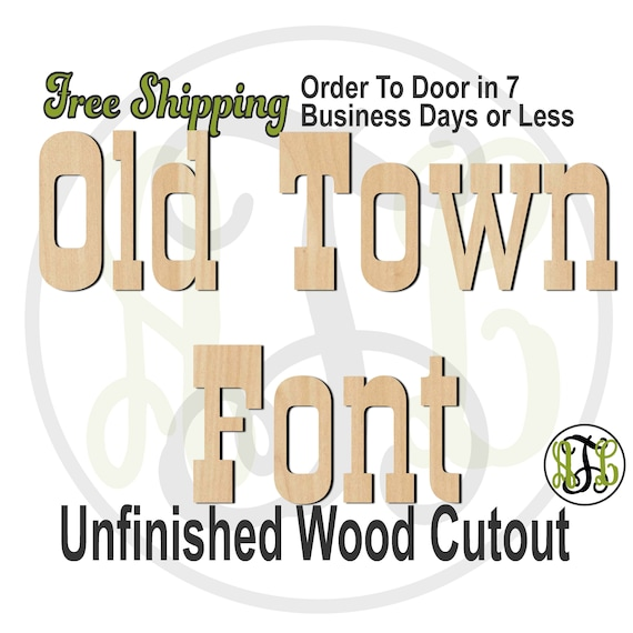 Old Town Font Name / Word / Phrase- Block Alphabet Cutout, unfinished, wood cutout, wood craft, laser cut wood, wood cut out, wooden sign