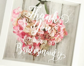 Thank you for for being our bridesmaid