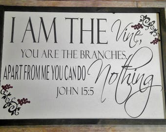 I am the vine you are the branches extra large rustic framed wood sign