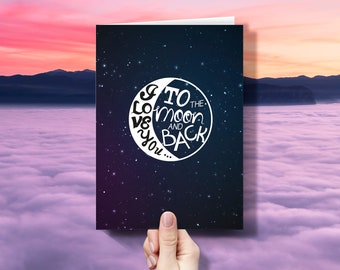 I Love you to the moon and back Love Quote Valentine's Day Greeting Card Boyfriend Girlfriend