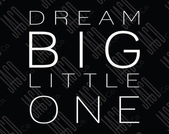 "Dream Big Poster Print - Black with White (11""x14"")"