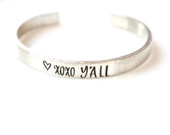 XOXO Y'all - Y'all Bracelet -Custom Cuff Bracelet - Hand Stamped Bracelet - Hand Stamped Jewelry - Hugs and Kisses