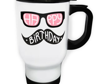 Happy Birthday Pink Black Spectacles Mustache Stainless S Travel 14oz Mug o37t