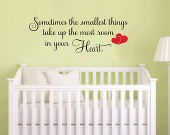 Winnie the Pooh Wall Quote: Sometimes the Smallest Things Take Up the Most in Your Heart