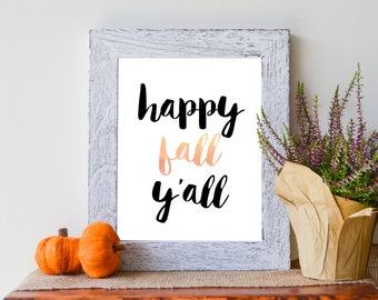 "Happy Fall Y'all, Orange watercolor Wall Print, Instant Download 8""x10"""