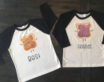 BFF Shirts! We go together like Peanut Butter & Jelly!