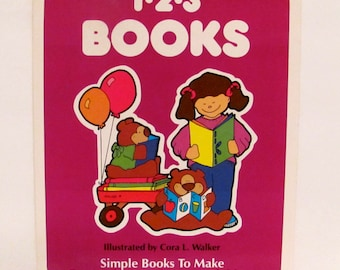 1-2-3 Books Simple Books to Make For Working With Young Children