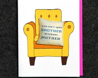 Smother Mothers Day