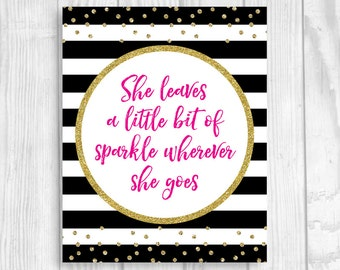 SALE She Leaves a Bit of Sparkle Wherever She Goes Black and White Stripes 8x10 Printable Baby Shower Sign Hot Pink Gold Glitter Polka Dots