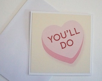 Funny Card - You'll Do.