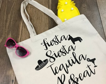 Fiesta Siesta Tequila Repeat Tote Bag - Summer Vacay Tote - Reusable Bag - Bridesmaid Gift - Summer Beach Bag - Carry On Tote