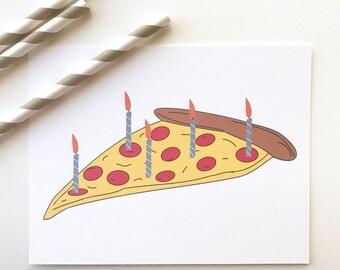 Pizza Birthday Card. Funny Birthday Card. Birthday Card