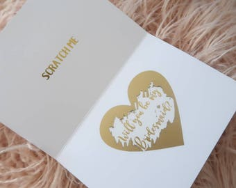 Personalised GOLD FOIL SCRATCH off proposal card, wedding, engagement, bridesmaid, maid of honour, scratchie, custom, bridal party, unique